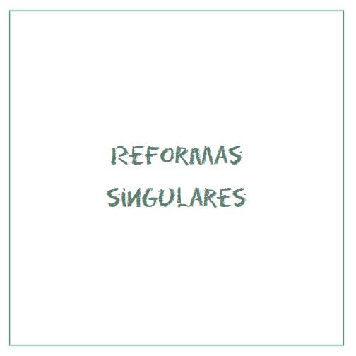 Reformas singulares